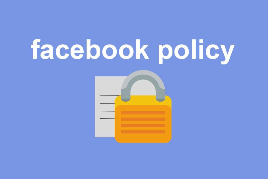 Chính sách mới nhất của Facebook