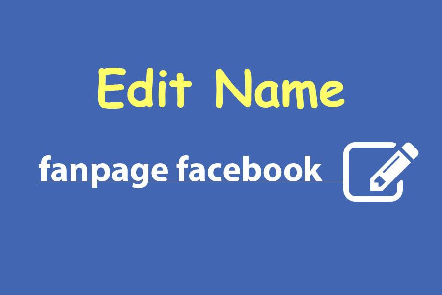 Hướng dẫn đổi tên Fanpage