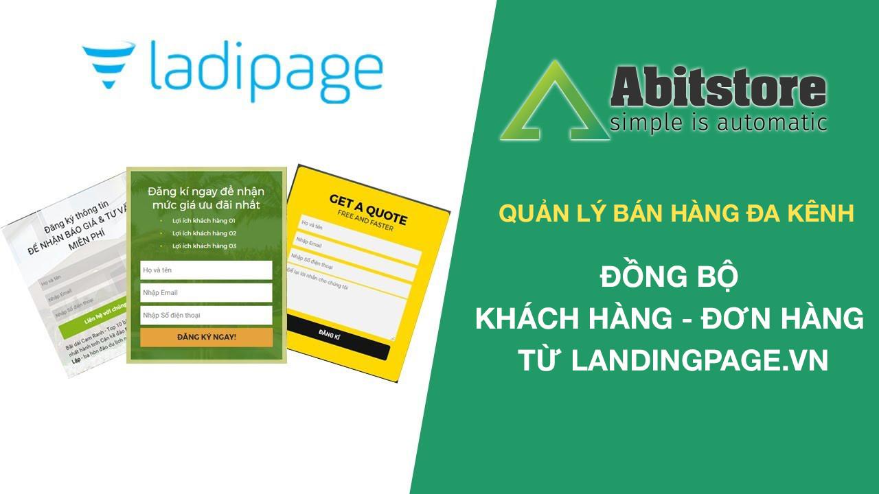 Đồng bộ đơn hàng,khách hàng từ Ladipage.vn về Abitstore.vn