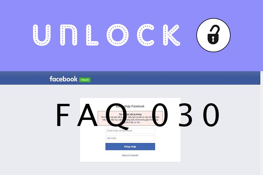 Mở khóa tài khoản facebook FAQ 303