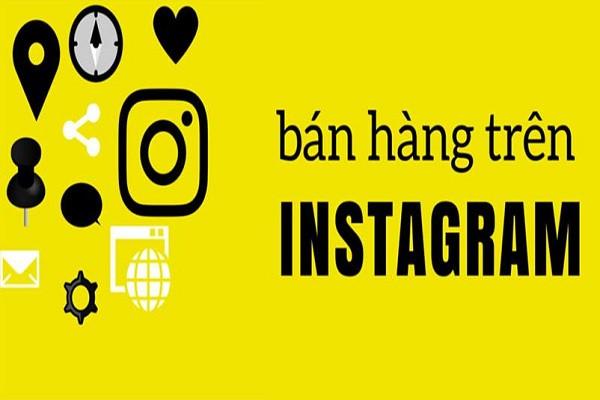 Mẹo bán hàng trên instagram không quảng cáo