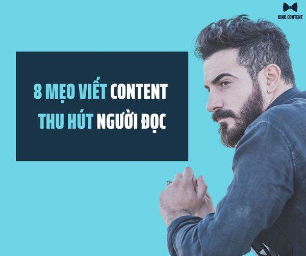 8 mẹo để viết content thu hút người đọc