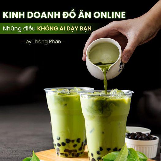 Kinh doanh đồ ăn Online, những điều không ai dạy bạn